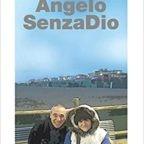 Carmelo Musumeci e la storia di un Angelo SenzaDio