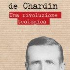 Paolo Trianni spiega la rivoluzione teologica di Teilhard de Chardin