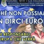 Perché non possiamo dirci europei, insieme responsabili dell'Europa che verrà