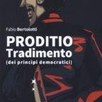 Fabio Bortolotti racconta i tradimenti dei principi democratici