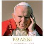 """""""San Giovanni Paolo II. 100 Anni. Parole e immagini"""". La """"grande passione per l'umano"""" di un testimone del Vangelo"""