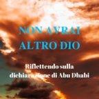 Non avrai altro Dio. Riflettendo sulla dichiarazione di Abu Dhabi