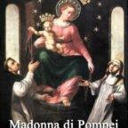 Madre di misericordia, vita, dolcezza, speranza, clemente, pia, dolce Vergine di Pompei aiutaci!
