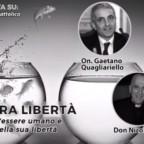 Un'altra libertà. Dibattito con Cardinale Camillo Ruini, Senatore Gaetano Quagliariello e Monsignor Nicola Bux