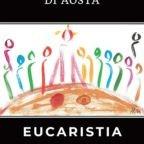 Mons. Lovignana dedica un biennio all'Eucaristia