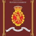 """""""La nobiltà e la virtù si trovano nell'esercizio della tradizione"""". L'alto riconoscimento del Duca di Calabria al Real Circolo Francesco II di Borbone"""