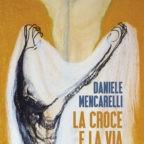 Daniele Mencarelli: la Via Crucis conduce alla Resurrezione